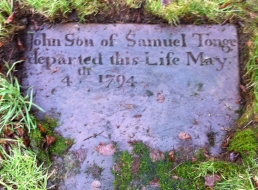 JOHN son of SAMUEL TONGE departed this life May 4th 1794